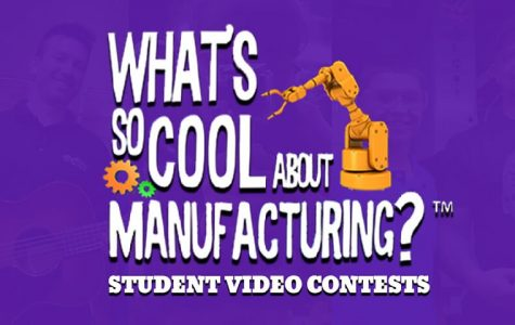 """""""What's So Cool about Manufacturing?"""" Student Take the Challenge"""