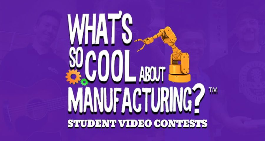 Whats So Cool about Manufacturing? Student Take the Challenge