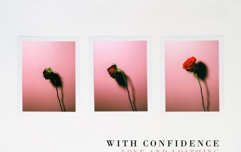 Love and Loathing by With Confidence is worth the listen