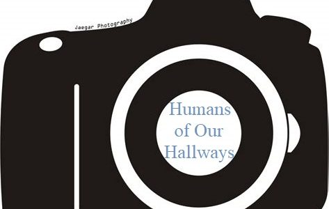 Humans of Our Hallways Project establishes a school-wide connection