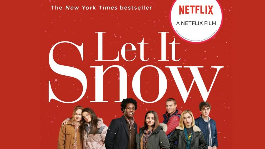 Let it Snow Source: https://www.google.com/imgres?imgurl=https%3A%2F%2Fpisco.trinikid.com%2Fb607fca1-74ba-4d73-b374-9100464f6f31.jpg&imgrefurl=https%3A%2F%2Ftrinikid.com%2Fheres-everything-new-on-netflix-today-november-8th-2019&docid=75_5LdQ8__c8eM&tbnid=YnaBjiBefHi-3M%3A&vet=10ahUKEwi98Ly6soXmAhUho1kKHTEdB1kQMwh6KB0wHQ..i&w=1280&h=720&safe=strict&bih=657&biw=1366&q=let%20it%20snow%20netflix%20movie&ved=0ahUKEwi98Ly6soXmAhUho1kKHTEdB1kQMwh6KB0wHQ&iact=mrc&uact=8